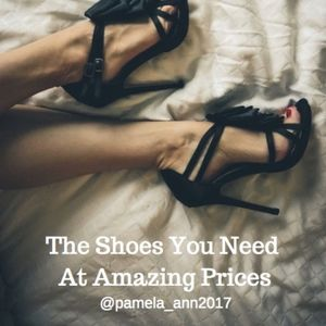 The Shoes You Need At Amazing Prices!